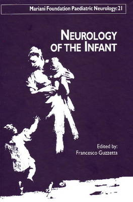 Neurology of the Infant (Hardback)