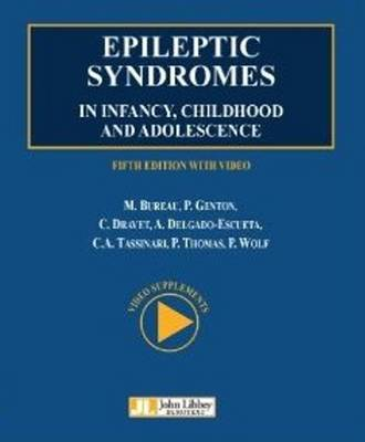 Epileptic Syndromes in Infancy, Childhood & Adolescence (Hardback)