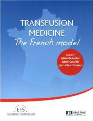 Transfusion Medicine: The French Model (Paperback)
