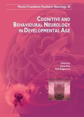 Cognitive & Behavioural Neurology in Developemental Age (Hardback)