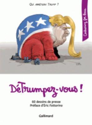 Cartooning for peace/DeTrumpez-vous! (Paperback)