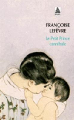 Le Petit Prince Cannibale (Paperback)