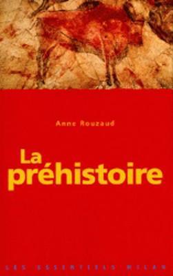 Les Essentiels Milan: LA Prehistoire (Paperback)