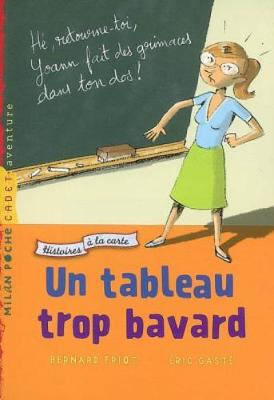 Histoire a la carte Un tableau trop bavard (Paperback)