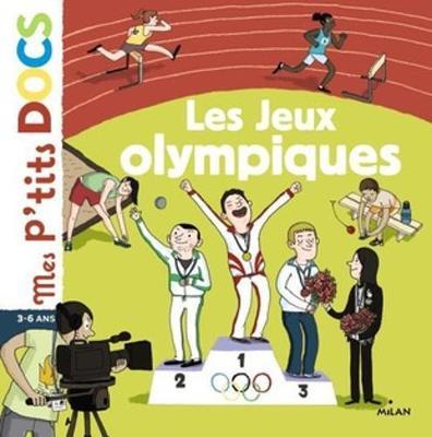 Mes P'Tits Docs: Les Jeux Olympiques (Hardback)