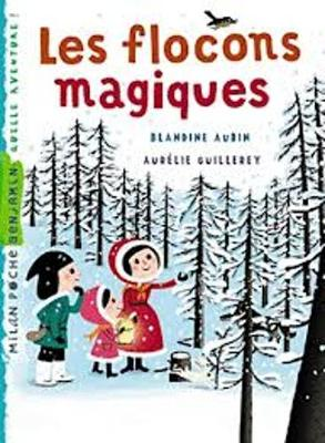 Les flocons magiques (Paperback)