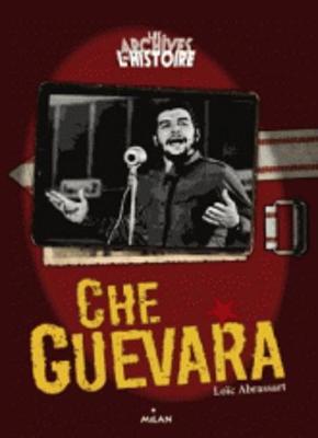 Les archives de l'histoire: Che Guevara (Paperback)