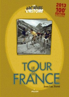 Les archives de l'histoire: Le Tour de France (Paperback)