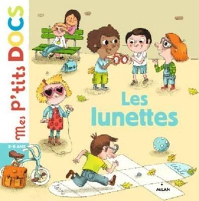 Mes P'tits Docs: Les Lunettes (Hardback)