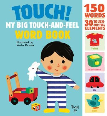 Touch! My Big Touch-and-Feel Word Book (Hardback)