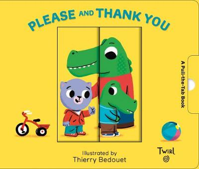 Please and Thank You - Pull and Play Books (Board book)
