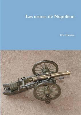 Les Armes de Napoleon (Paperback)
