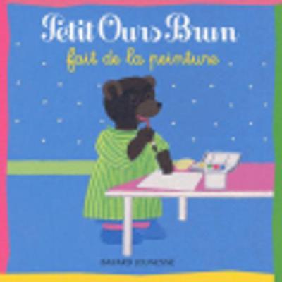 Petit Ours Brun: Petit Ours Brun Fait De La Peinture (Paperback)