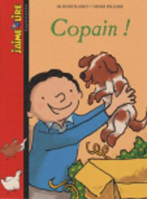 J'Aime Lire: Copain ! (Paperback)
