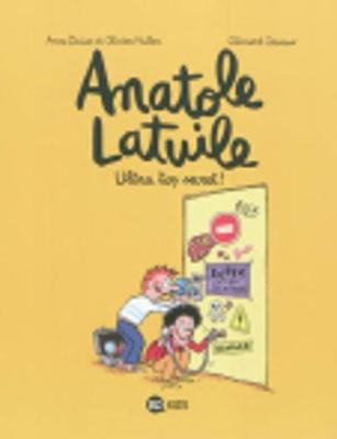Anatole Latuile: Ultra top secret! 5 (Paperback)
