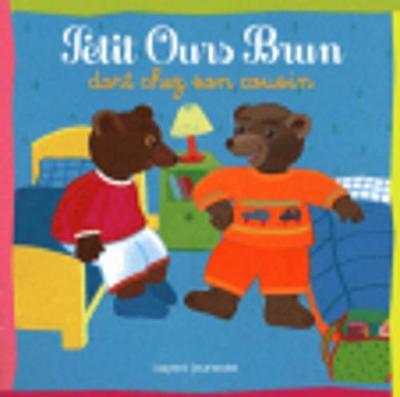 Petit Ours Brun: Petit Ours Brun dort chez son cousin (Paperback)
