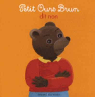 Petit Ours Brun: Petit Ours Brun Dit Non (Hardback)