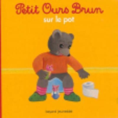 Petit Ours Brun: Petit Ours Brun sur le pot