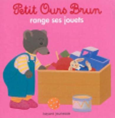 Petit Ours Brun: Petit Ours Brun range ses jouets