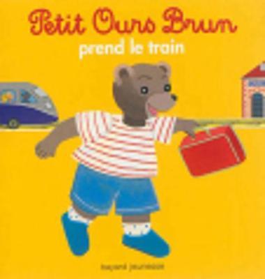 Petit Ours Brun: Petit Ours Brun prend le train