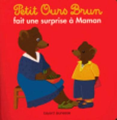 Petit Ours Brun: Petit Ours Brun fait une surprise a maman (Paperback)