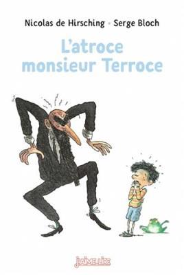 L'atroce monsieur Terroce (Paperback)