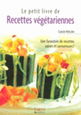 Les Petits Livres: Le Petit Livre De Recettes Vegetariennes (Paperback)