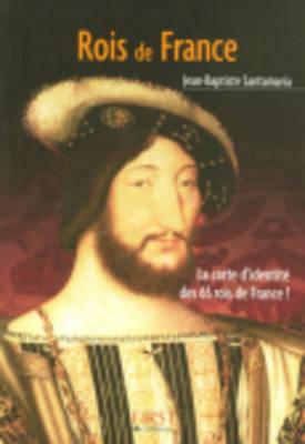 Les Petits Livres: Le Petit Livre DES Rois De France (Paperback)