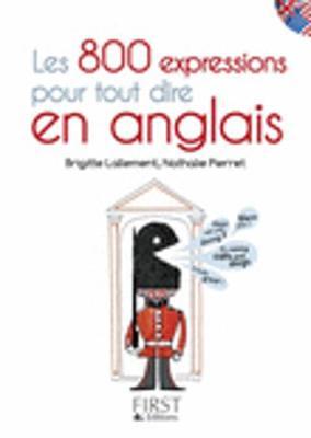 Les petits livres: Les 800 expressions pour tout dire en anglais (Paperback)
