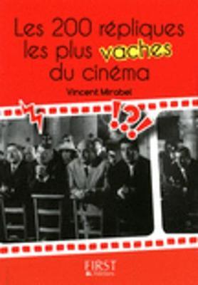 Les Petits Livres: Les 200 Repliques Les Plus Vaches Du Cinema (Paperback)