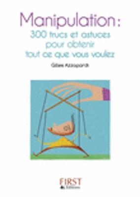 Les petits livres: Le petit livre de la manipulation (Paperback)