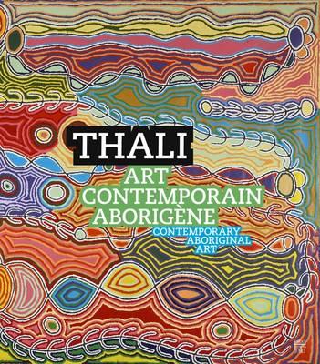 Thali: Contemporary Aboriginal Art (Hardback)