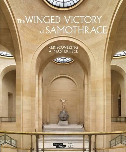 The Winged Victory of Samothrace: Rediscovery of a Masterpiece (Hardback)
