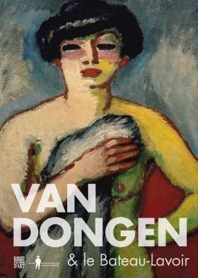 Van Dongen & the Bateau-Lavoir (Paperback)