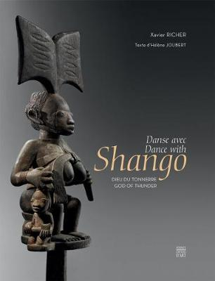 Dances with Shango, God of Thunder (Hardback)