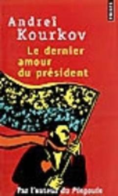Le Dernier Amour Du President (Paperback)