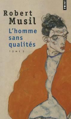 L'Homme Sans Qualites 2 (Paperback)