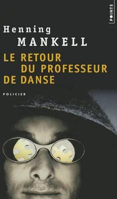 Le Retour Du Professeur De Danse (Paperback)