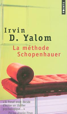 La Methode Schopenhauer (Paperback)