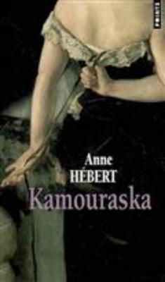 Kamouraska (Paperback)