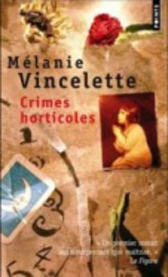 Crimes Horticoles (Paperback)