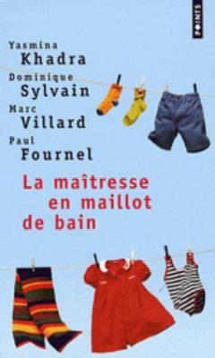 La Maitresse En Maillot De Bain (Paperback)