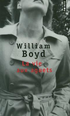La Vie Aux Aguets (Paperback)