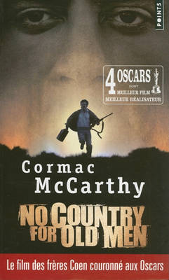 No Country for Old Men (Non, Ce Pays N'est Pas Pour Le Vieil Homme) (Paperback)