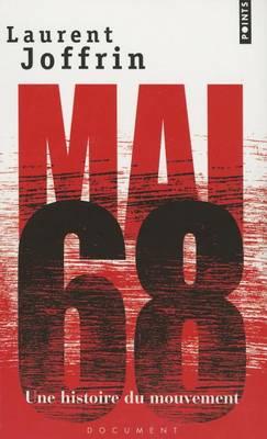 Mai 68: une histoire du mouvement (Paperback)