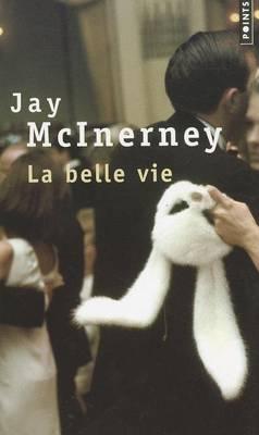 La Belle Vie (Paperback)