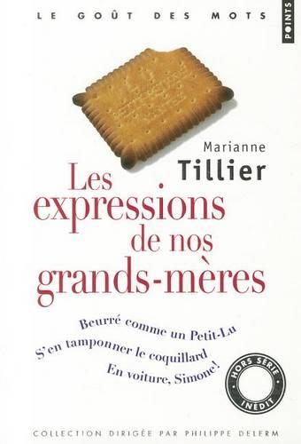 Les Expressions De Nos Grands-Meres (Paperback)