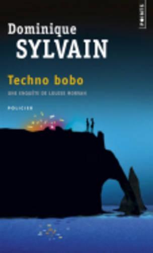 Une Enquete De Louise Morvan: Techno Bobo (Paperback)
