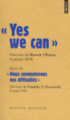 Les Grands Discours: Yes We Can; Nous Surmonterons Nos Difficultes (Paperback)