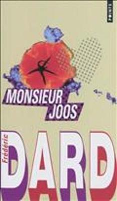 Monsieur Joos Suivi De La Plaque Tournante Et De Vie a Jouer (Paperback)